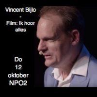 Vincent Bijlo - Film: Ik hoor alles