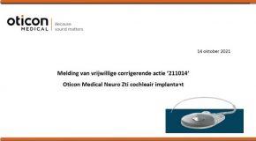 Hoorzaken - Terugroepactie Neuro Zti cochleair implantaat Oticon Medical